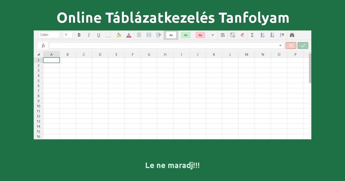 Online Táblázatkezelés Tanfolyam